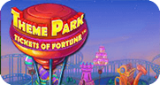 Theme Park – Tickets Of Fortune игровой автомат